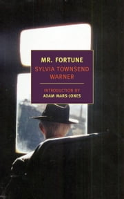 Mr. Fortune ebook by Adam Mars-Jones,Sylvia Townsend Warner