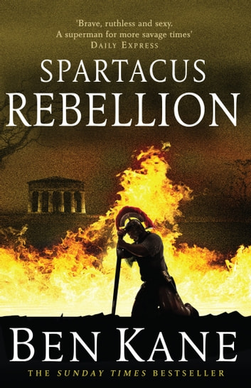 Spartacus: Rebellion - (Spartacus 2) ebook by Ben Kane