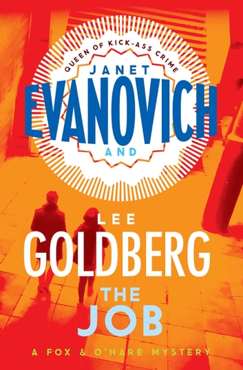 The Job - (Fox & O'Hare) ebook by Janet Evanovich,Lee Goldberg