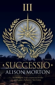 SUCCESSIO ebook by Alison Morton