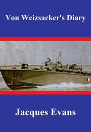 Von Weizsacker's Diary ebook by Jacques Evans