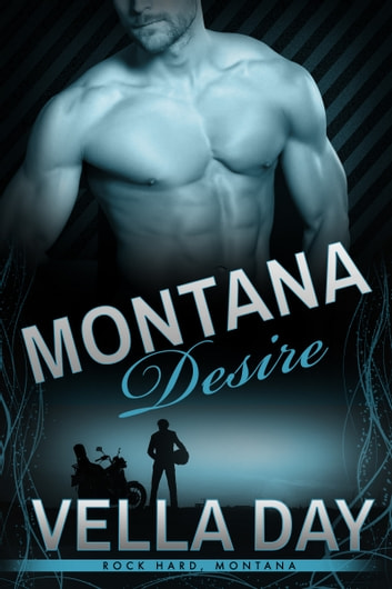 Montana Desire - A Second Chance at Love ebook by Vella Day