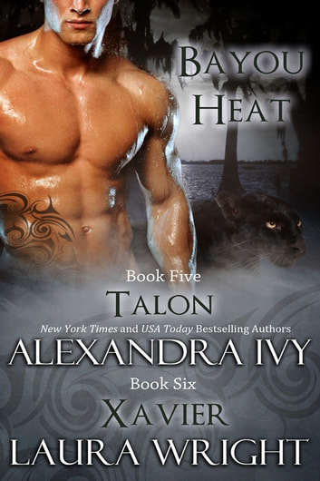 Talon/Xavier ebook by Laura Wright,Alexandra Ivy