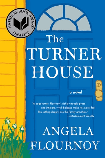 The Turner House ebook by Angela Flournoy