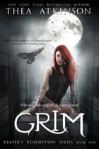 Grim ebook by Thea Atkinson