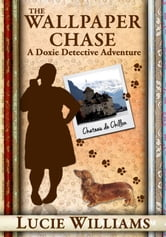 The Wallpaper Chase ebook by Lucie Williams