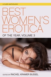 Best Women's Erotica of the Year Volume 3 ebook by