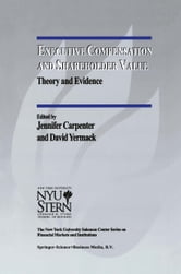 Executive Compensation and Shareholder Value - Theory and Evidence ebook by