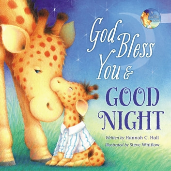 God Bless You and Good Night ebook by Hannah Hall