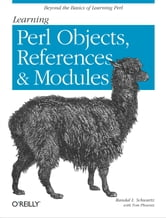 Learning Perl Objects, References, and Modules ebook by Schwartz,Phoenix
