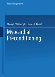 Myocardial Preconditioning ebook by