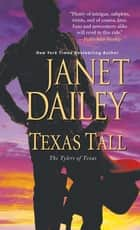 Texas Tall 電子書 by Janet Dailey