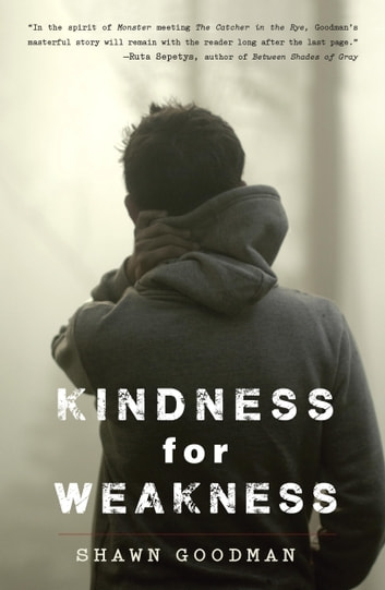 Kindness for Weakness ebook by Shawn Goodman