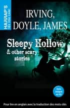 Sleepy Hollow and other scary stories ebook by Collectif