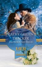 Snowbound Bride ebook by Cathy Gillen Thacker