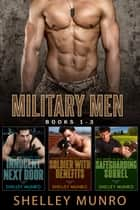 Military Men ebook by Shelley Munro