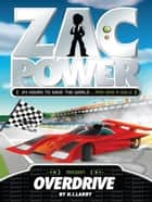 Zac Power: Overdrive ebook by H. I. Larry