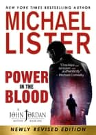 Power in the Blood ebook by Michael Lister