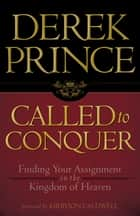 Called to Conquer ebook by Derek Prince
