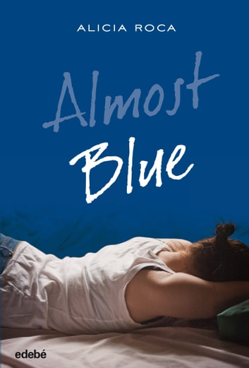 Almost Blue ebook by Alicia Roca Orta
