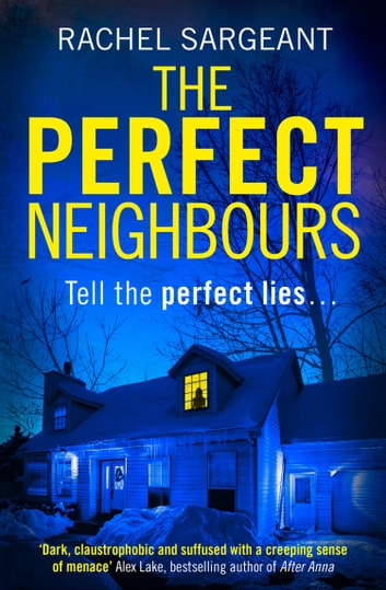 The Perfect Neighbours 電子書籍 by Rachel Sargeant