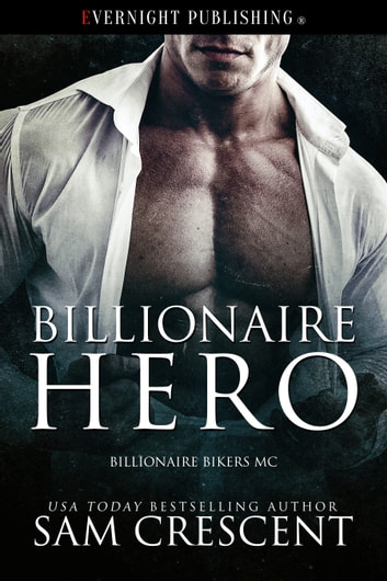 Billionaire Hero ebook by Sam Crescent