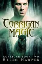 Corrigan Magic ebook by Helen Harper