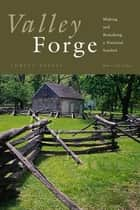 Valley Forge ebook by Lorett Treese