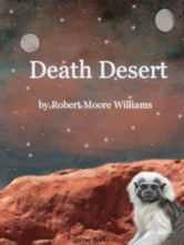 Death Desert ebook by Robert Moore Williams