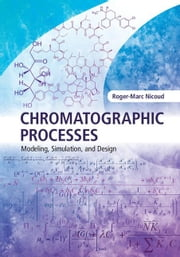 Chromatographic Processes ebook by Nicoud, Roger-Marc