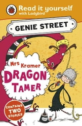 Mrs Kramer, Dragon Tamer: Genie Street: Ladybird Read it yourself ebook by Richard Dungworth
