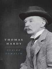 Thomas Hardy ebook by Claire Tomalin