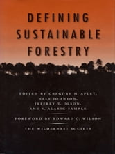Defining Sustainable Forestry ebook by Greg Aplet,Hal Salwasser