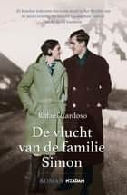De vlucht van de familie Simon ebook by Rafael Cardoso, Ronnie Boley