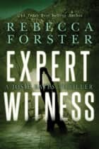 Expert Witness ebook by Rebecca Forster