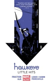 Hawkeye Vol. 2: Little Hits ebook by Matt Fraction, David Aja, Javier Pulido
