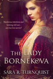 The Lady Bornekova ebook by Sara R. Turnquist