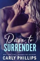 Dare to Surrender ebook by