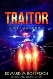 Traitor ebook by Edward W. Robertson