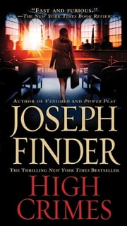 High Crimes ebook by Joseph Finder