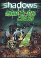 Night of the Crash ebook by Paul Blum