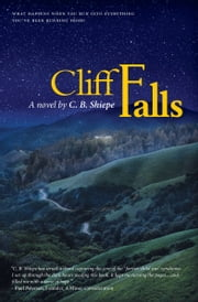 Cliff Falls eBook par CB Shiepe