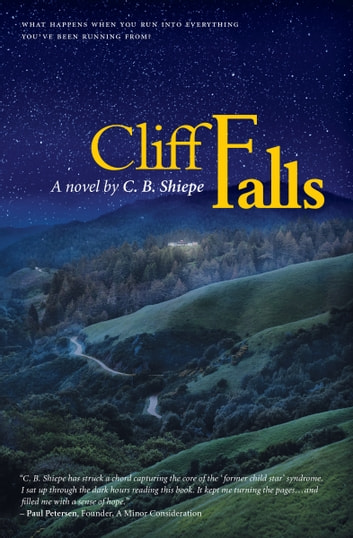Cliff Falls ebook by CB Shiepe
