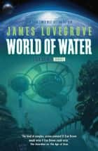 World of Water ebook by James Lovegrove