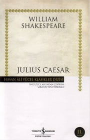 Julius Caesar - Hasan Ali Yücel Klasikleri ebook by William Shakespeare