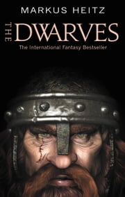 The Dwarves ebook by Markus Heitz