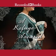 A Refuge Assured audiobook by Jocelyn Green