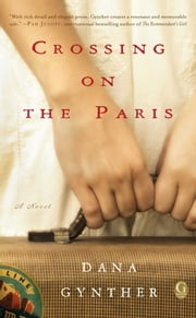 Crossing on the Paris ebook by Dana Gynther