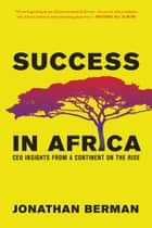 Success in Africa ebook by Jonathan Berman,Robert Rubin