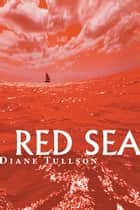 Red Sea ebook by Diane Tullson